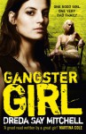 Gangster Girl - Dreda Say Mitchell