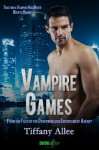 Vampire Games (Entangled Ever After) - Tiffany Allee