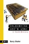 Unleashing God's Word in Youth Ministry - Barry Shafer