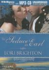 To Seduce an Earl - Lori Brighton