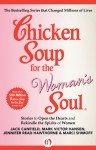 Chicken Soup for the Woman's Soul: Stories to Open the Hearts and Rekindle the Spirits of Women - Jack Canfield, Mark Victor Hansen, Jennifer Read Hawthorne, Marci Shimoff