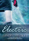 Electric - Tawny Stokes