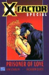 X-Factor Special: Prisoner of Love - Jim Starlin, Jackson Guice
