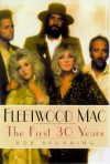 Fleetwood Mac: The First 30 Years - Bob Brunning