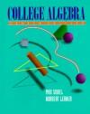 College Algebra - Max A. Sobel, Norbert Lerner