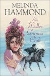 The Belles Dames Club - Melinda Hammond