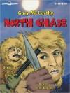 North Chase: Derby Man Series, Book 7 - Gary McCarthy, Gene Engene