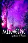 Menagerie - Heather M. Reaume