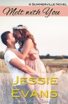 Melt With You - Jessie Evans