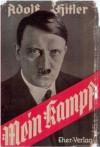 Mein Kampf (Mein Kampf 1&2) - Adolf Hitler