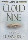 Cloud Nine - Luanne Rice, Sandra Burr