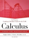 Calculus: Single and Multivariable--Graphing Calculator Guide for the TI-89 - Carl Swenson, Deborah Hughes-Hallett, Andrew M. Gleason, William G. McCallum