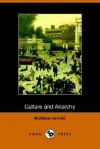 Culture and Anarchy (Dodo Press) - Matthew Arnold