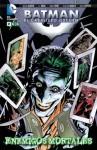 Batman, El caballero oscuro: Enemigos mortales - Jason Aaron
