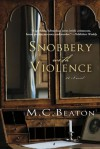 Snobbery with Violence: An Edwardian Murder Mystery - M.C. Beaton