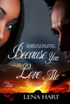 Because You Love Me - Lena Hart