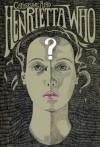 Henrietta Who? - Catherine Aird
