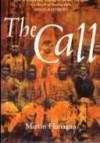 The Call - Martin Flanagan