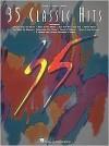 35 Classic Hits - Hal Leonard Publishing Company