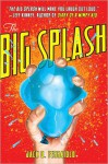 The Big Splash - Jack D. Ferraiolo