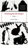Scouting for the Reaper - Jacob M. Appel
