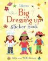 Big Dressing Up Sticker Book - Felicity Brooks
