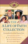 A Life Of Faith Collection - Martha Finley, Kersten Hamilton