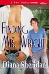 Finding Mr. Wright - Diana Sheridan