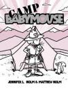 Babymouse #6: Camp Babymouse - Jennifer L. Holm