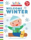 Welcome Winter - Jill Ackerman, Cartwheel, Scholastic Editors, Nancy Davis