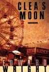 Clea's Moon - Edward Wright