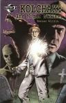 Kolchak The Night Stalker: Terror Within - Stefan Pertucha, C.J. Henderson, Trevor Von Eeden