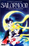 Sailor Moon, Tome 1: Métamorphose - Naoko Takeuchi