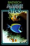 Baensch Marine Atlas: The Joint Aquarium Care Of Invertebrates And Tropical Marine Fishes - Hans A. Baensch, Helmut Debelius
