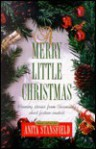 A Merry Little Christmas - Anita Stansfield, Covenant Communications