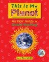 This Is My Planet: The Kids' Guide to Global Warming - Jan Thornhill