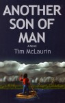Another Son of Man - Tim McLaurin