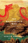 The Mapmaker's War: Keeper of Tales Trilogy: Book One (The Keeper of Tales Trilogy) - Ronlyn Domingue