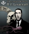 Complete Collection Of H.P.Lovecraft - 150 eBooks With 100+ Audio Books(Complete Collection Of Lovecraft's Fiction,Juvenilia,Poems,Essays And Collaborations) - H.P. Lovecraft, Orintage Publishing