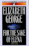 For the Sake of Elena - Elizabeth George, Derek Jacobi
