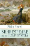 Shakespeare and the Human Mystery - J. Philip Newell