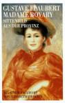 Madame Bovary. Sittenbild aus der Provinz - Gustave Flaubert