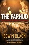 Farhud: Roots Of The Arab Nazi Alliance - Edwin Black