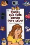 Mais Coisas Que Toda Garota Deve Saber - Antonio Carlos Vilela, Caco E. Marcus H. Penna