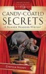 Candy Coated Secrets - Cynthia Hickey