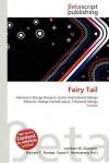 Fairy Tail - Lambert M. Surhone, Mariam T. Tennoe, Susan F. Henssonow
