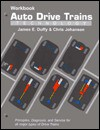Auto Drive Trains: Technology - James E. Duffy, Chris Johanson