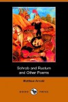 Sohrab and Rustum and Other Poems (Dodo Press) - Matthew Arnold, Justus Collins Castleman