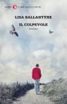 Il colpevole (I LIBRI DELLA CIVETTA) (Italian Edition) - Lisa Ballantyne, Giovanna Scocchera
