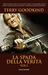 La Spada della Verità vol. 1 (Italian Edition) - Terry Goodkind, Nicola Gianni
